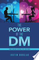 The Power of the Dm