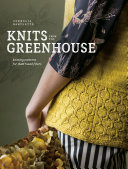 Knits from the Greenhouse [Pdf/ePub] eBook