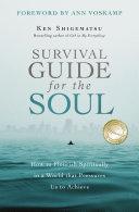 Survival Guide for the Soul Pdf/ePub eBook