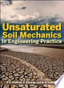 Unsaturated Soil Mechanics In Engineering Practice Book PDF