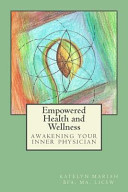 Empowered Health and Wellness