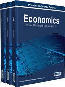 Economics: Concepts, Methodologies, Tools, and Applications