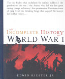 An Incomplete History of World War I ebook
