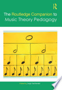 The Routledge Companion to Music Theory Pedagogy Book