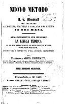 Nuovo metodo di H. G. Ollendorff per imparare a leggere, scrivere e parlare una lingua in sei mesi ammaestramento per imparare la lingua tedesca si ad uso privato che ad istruzione in scuole pubbliche italiane