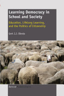 Learning Democracy in School and Society: Education, Lifelong Learning, and the Politics of Citizenship Pdf/ePub eBook