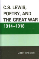 C S  Lewis  Poetry  and the Great War 1914 1918