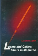 Lasers and Optical Fibers in Medicine