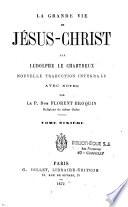 La grande vie de Jésus-Christ