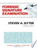 FORENSIC SIGNATURE EXAMINATION
