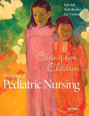 Principles Of Pediatric Nursing Caring For Children Plus Mynursinglab With Pearson Etext Access Card Package