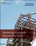 Mastering Autodesk Navisworks 2012 Pdf/ePub eBook
