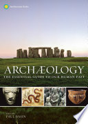 link to Archaeology : the essential guide to our human past in the TCC library catalog