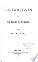 Ida Goldwin  Or  The Perils of Fortune Book