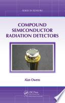 Compound Semiconductor Radiation Detectors