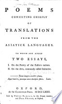 Poems, Consisting Chiefly of Translations from the Asiatick Languages