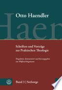 Schriften und Vorträge zur Praktischen Theologie