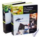 """The Wildlife Techniques Manual: Volume 1: Research. Volume 2: Management 2-vol. set"" by Nova J. Silvy"