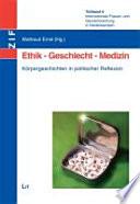 Internationale Frauen  und Genderforschung in Niedersachsen  Ethik  Geschlecht  Medizin   K  rpergeschichten in politischen Reflexion