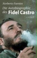 Die Autobiographie des Fidel Castro