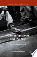 Friendship  Love  and Hip Hop