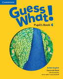 Guess What! Level 4 Pupil's Book British English
