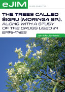 The trees called śigru (Moringa sp.), along with a study of the drugs used in errhines