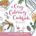 A Cozy Coloring Cookbook