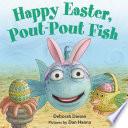 Happy Easter  Pout Pout Fish Book PDF