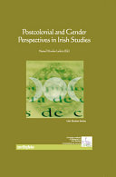 Postcolonial and Gender Perspectives in Irish Studies