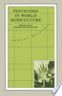 Pesticides in World Agriculture Book