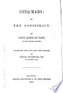 Cinq Mars Or The Conspiracy Translated From The Last Paris Edition By W Bellingham