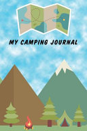 My Camping Journal  Compact Travel Log Book   Blue Skies   Mountains