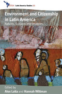 Pdf Environment and Citizenship in Latin America Telecharger