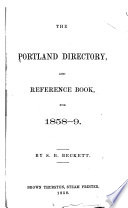 The Portland Directory, and Reference Book, for 1858-9