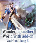Wander in another World with add-on
