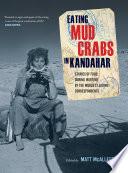 Eating Mud Crabs In Kandahar