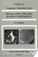 Metal and Ceramic Based Composites Book