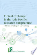 Virtual exchange in the Asia Pacific  research and practice Book