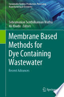 Membrane Based Methods for Dye Containing Wastewater