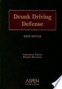 """Drunk Driving Defense"" by Lawrence Taylor, Steven Oberman"