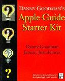 Danny Goodman's Apple Guide Starter Kit