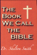 Book We Call the Bible