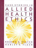 Case Studies in Allied Health Ethics Book