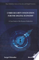 Cyber Security Innovation For The Digital Economy Book PDF