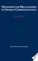 Neuromotor Mechanisms in Human Communication
