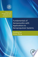Fundamentals of Aeroacoustics with Applications to Aeropropulsion Systems
