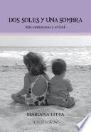 Dos soles y una sombra  : Mis embarazos y el SAT