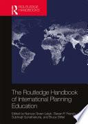 The Routledge Handbook of International Planning Education