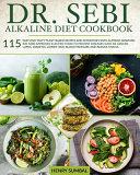 Dr  SEBI ALKALINE DIET COOKBOOK